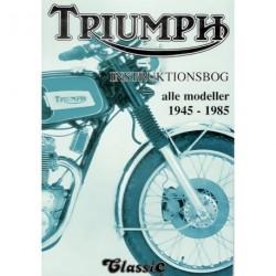 Triumph instruktionsbog: alle modeller 1945-1985