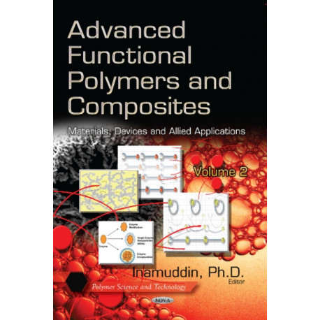 Advanced Functional Polymers & Composites: Materials, Devices & Allied Applications -- Volume 2