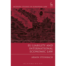 EU Liability and International Economic Law
