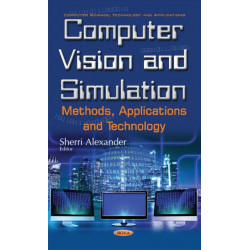 Computer Vision & Simulation: Methods, Applications & Technology