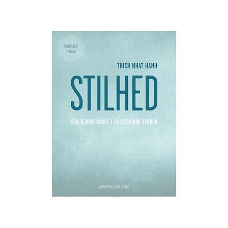 Stilhed: Stilhedens kraft i en støjende verden