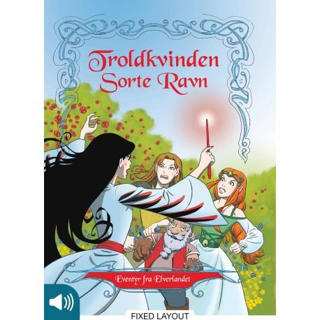 Eventyr fra Elverlandet 2: Troldkvinden Sorte Ravn