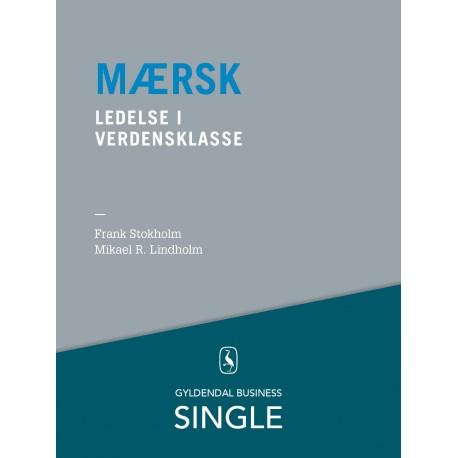 Mærsk - Den danske ledelseskanon, 5: Global ledelse