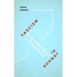 Fascism & Modernist Literature in Norway
