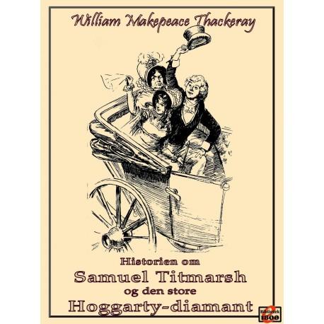Historien om Samuel Titmarsh og den store Hoggarty-diamant