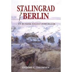 Stalingrad/Berlin: en russisk soldat fortæller