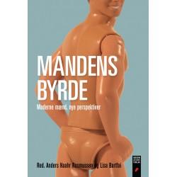 Mandens byrde: Moderne mænd, nye perspektiver