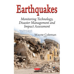 Earthquakes: Monitoring Technology, Disaster Management & Impact Assessment