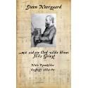 ... mit sidste Ord vilde blive: Hils Grieg : Niels Ravnkildes dagbøger 1885-90