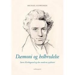 Dæmoni og helbredelse: Søren Kierkegaard og den moderne psykiatri