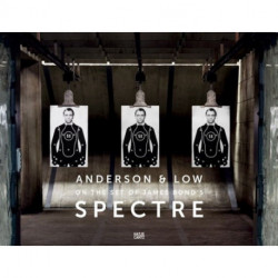 Anderson & Low: On the Set of James Bond's Spectre