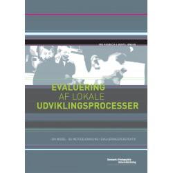 Evaluering af lokale udviklingsprocesser: Om model- og metodeudvikling i evalueringsperspektiv