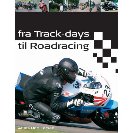 Fra Track-days til Roadracing