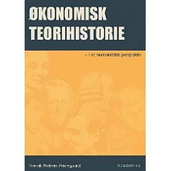 Økonomisk teorihistorie: - i et humanistisk perspektiv
