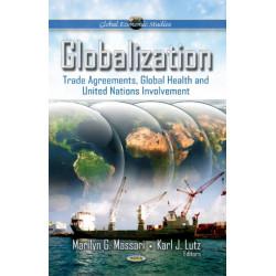 Globalization: Trade Agreements, Global Health & United Nations Involvement