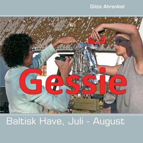 Baltisk Have, Juli - August
