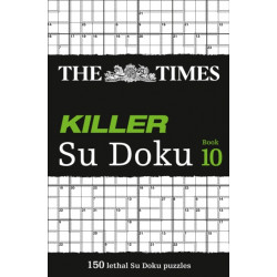 The Times Killer Su Doku Book 10: 150 Challenging Puzzles from the Times