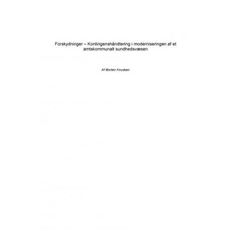 Forskydninger Kontingenshåndtering i moderniseringen af et amtskommunalt sundhedsvæsen