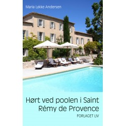Hørt ved poolen i Saint Rémy de Provence