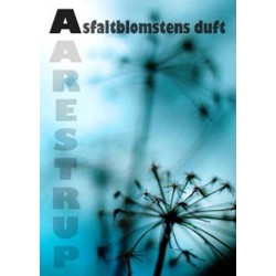 Asfaltblomstens duft
