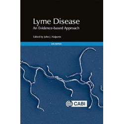 Lyme Disease: An Evidence-based Approach
