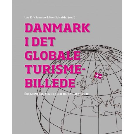 Danmark i det globale turismebillede: Erfaringer, tendenser og muligheder