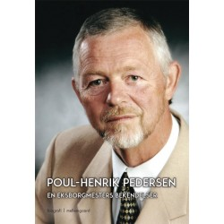 Poul-Henrik Pedersen en eksborgmesters bekendelser