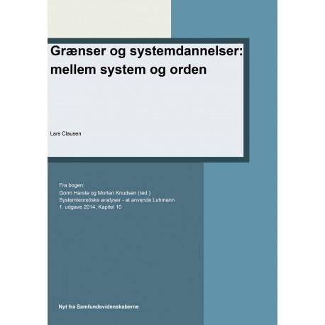 Grænser og systemdannelser: mellem system og orden: Kapitel 10 i Systemteoretiske analyse