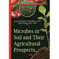 Microbes in Soil & their Agricultural Prospects