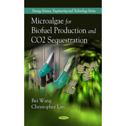 Microalgae for Biofuel Production & CO2 Sequestration