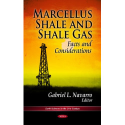 Marcellus Shale & Shale Gas: Facts & Considerations