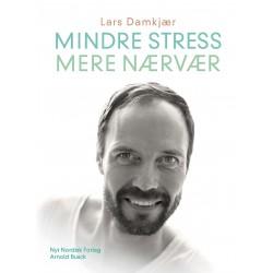 Mindre stress, mere nærvær