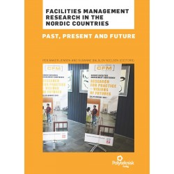 FACILITIES MANAGEMENT RESEARCH in the nordic countries: PAST, PRESENT AND FUTURE
