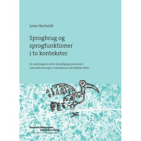 Sprogbrug og sprogfunktioner i to kontekster: En undersøgelse af det danskfaglige potentiale i udeundervisningen i naturklassen på Rødkilde Skole