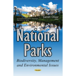 National Parks: Biodiversity, Management & Environmental Issues