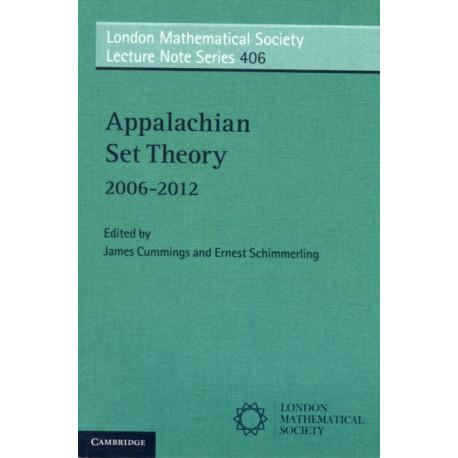 Appalachian Set Theory: 2006-2012