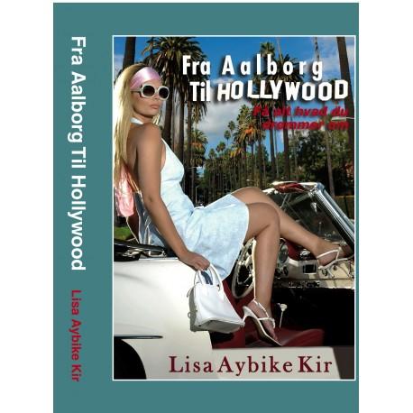 Fra Aalborg til Hollywood