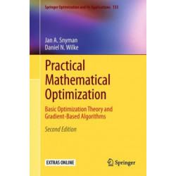 Practical Mathematical Optimization: Basic Optimization Theory and Gradient-Based Algorithms