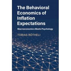 The Behavioral Economics of Inflation Expectations: Macroeconomics Meets Psychology