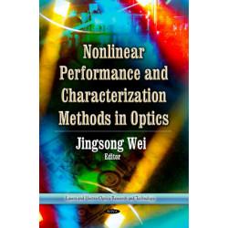 Nonlinear Performance & Characterization Methods in Optics