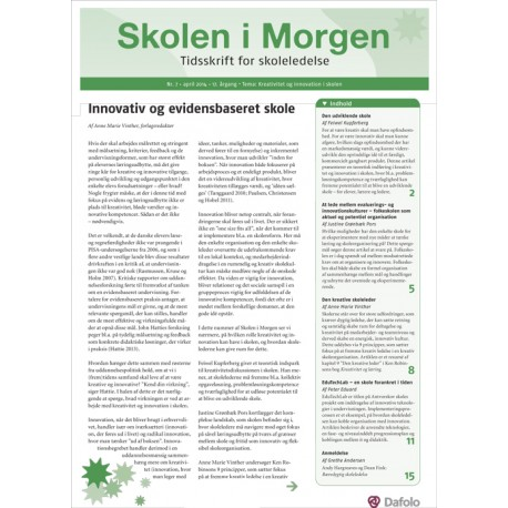 Skolen i Morgen. Nr. 7. April 2014. 17. årgang. Tema: Tema: Kreativitet og innovation i skolen