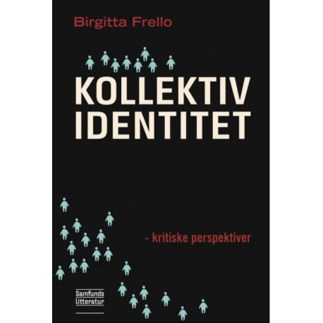 Kollektiv identitet: Kritiske perspektiver