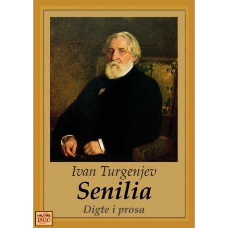 Senilia: - digte i prosa