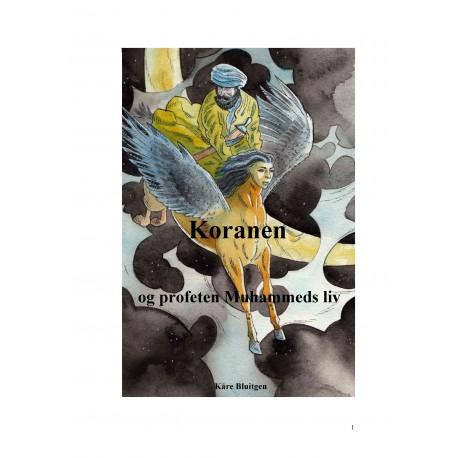 Koranen og profeten Muhammeds liv: Fortælling efter islams ældste kilder