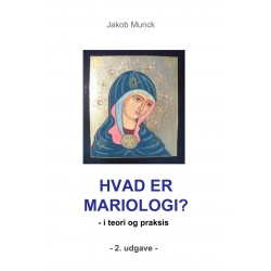 Hvad er mariologi : - i teori og praksis