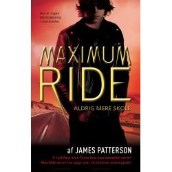 Maximum Ride 2 - Aldrig mere skole