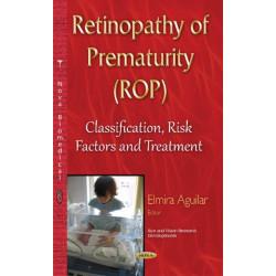 Retinopathy of Prematurity (ROP): Classification, Risk Factors & Treatment