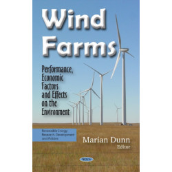 Wind Farms: Performance, Economic Factors & Effects on the Environment