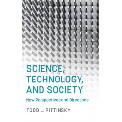 Science, Technology, and Society: New Perspectives and Directions