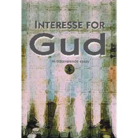 Interesse for Gud: Ni tidssvarende essay
